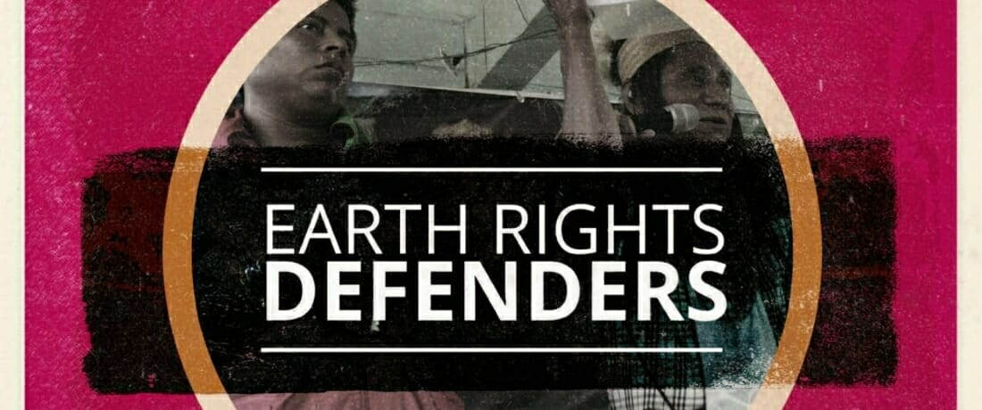 Fighting Back: A Global Protection Strategy for Earth Rights Defenders