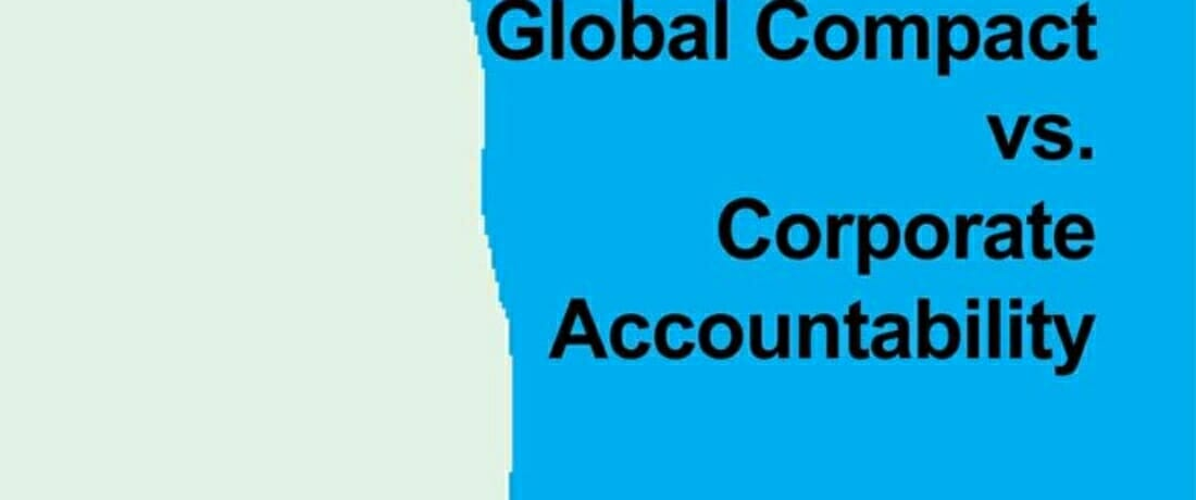 United Nations Global Compact vs. Corporate Accountability