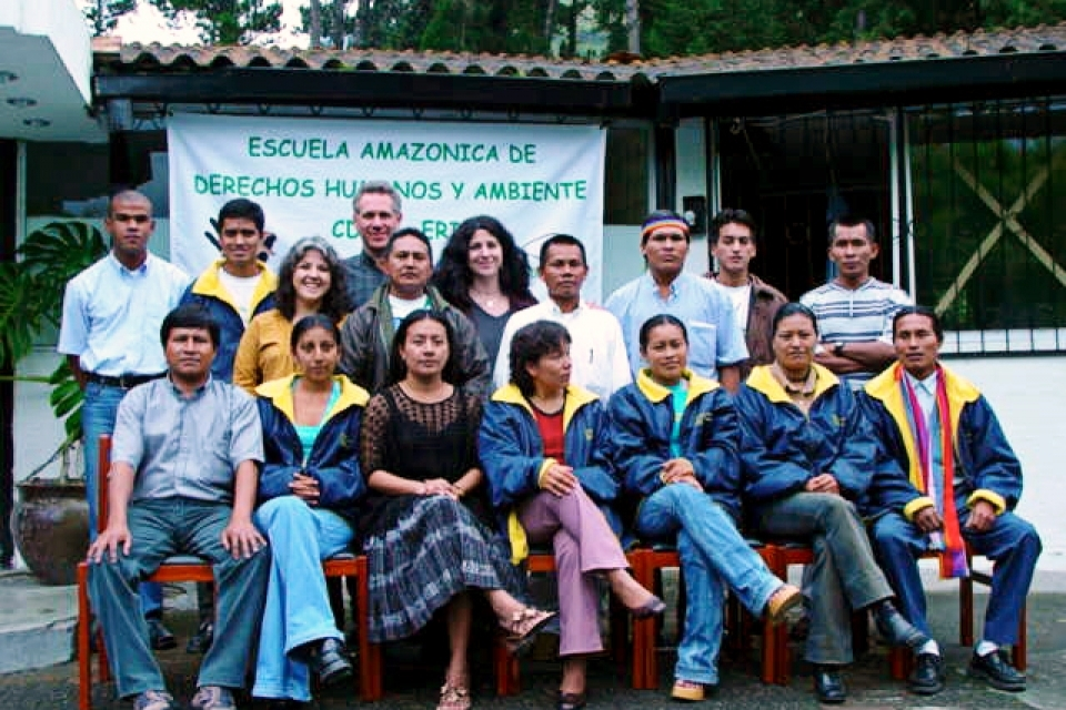 La Escuela Amazonica de Derechos Humanos y Ambiente (Quito, Ecuador).  Our work in the Amazon began in 2001 with the founding of La Escuela Amazonica de Derechos Humanos y Ambiente (Amazon School for Human Rights and the Environment) in Quito, Ecuador. A joint program run in partnership with the Centro de Derechos Economicos y Socialas, the school was open for four years and trained indigenous and mestizo leaders from the Andean-Amazon countries in human rights and environment issues. The intensive course included workshops in contemporary Amazon environment and development issues, economic, social and cultural rights, strategic campaigning and advocacy, media messaging, and internet use.
