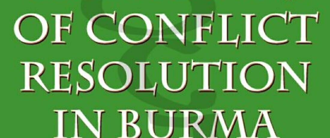 Traditions of Conflict Resolution in Burma
